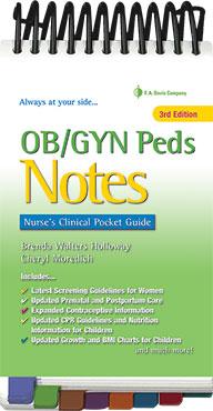 DavisPlus - OB/GYN Peds Notes : Nurse's Clinical Pocket Guide