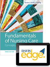 Fundamentals of Nursing Care : Concepts, Connections & Skills 3rd Edition